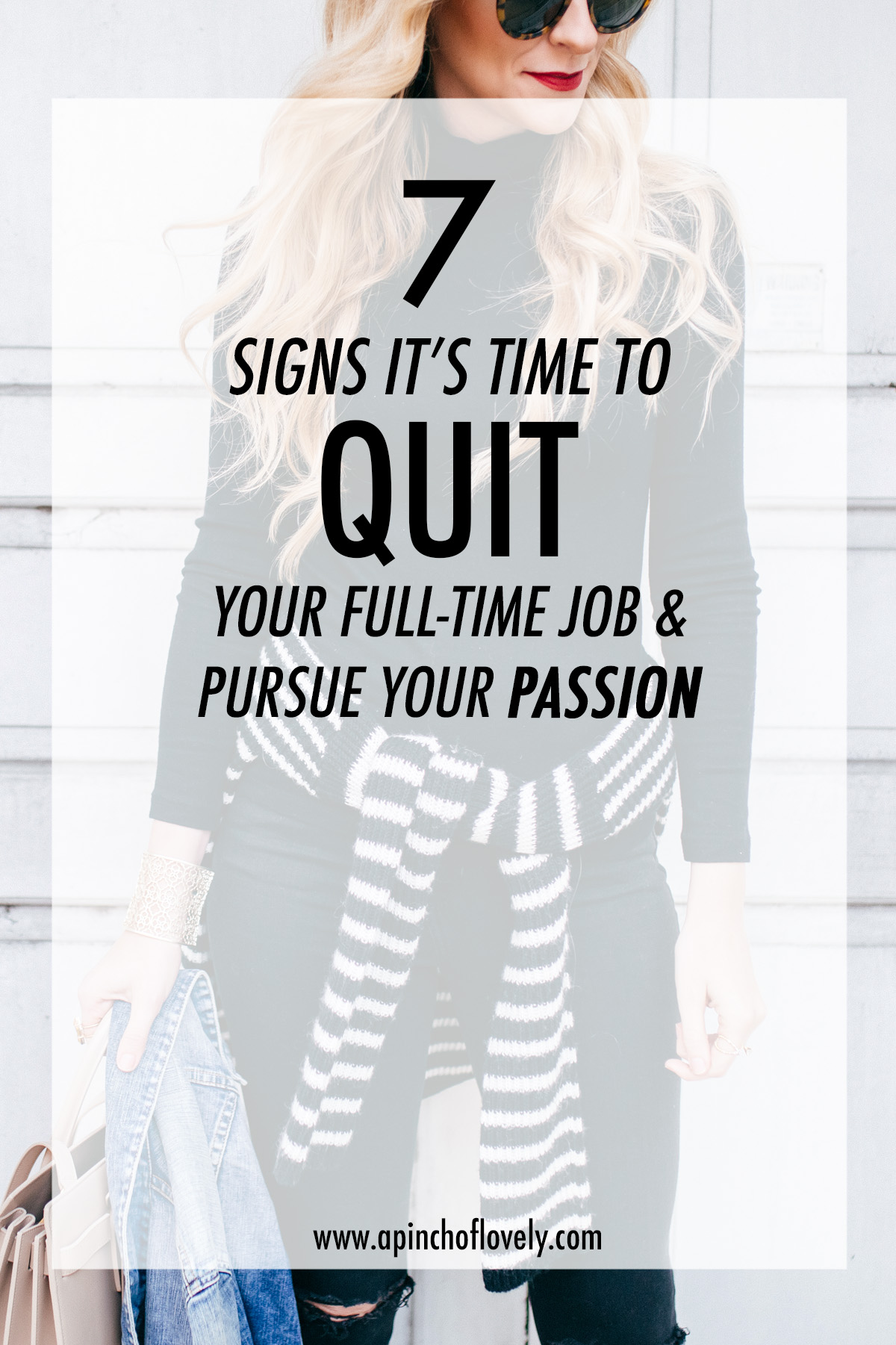 How To Know When To Quit Your Full-Time Job & Pursue Your Passion